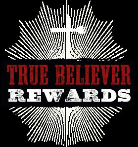 True Believers - Rewards